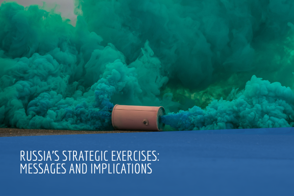 Russia's Strategic Exercises: Messages and Implications