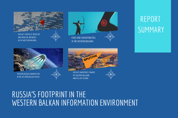 Russia's Footprint in the Western Balkan Information Environment (Summary)