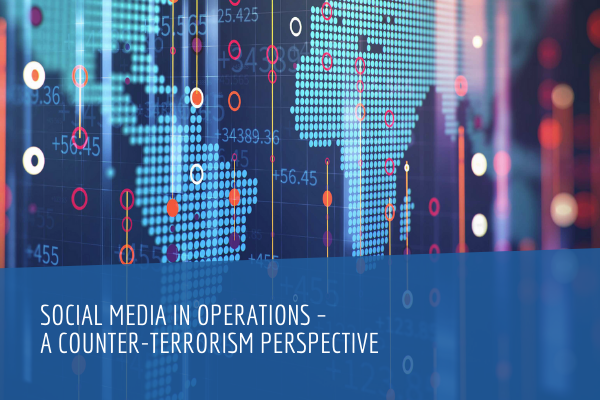 Social Media in Operations – a Counter-Terrorism Perspective