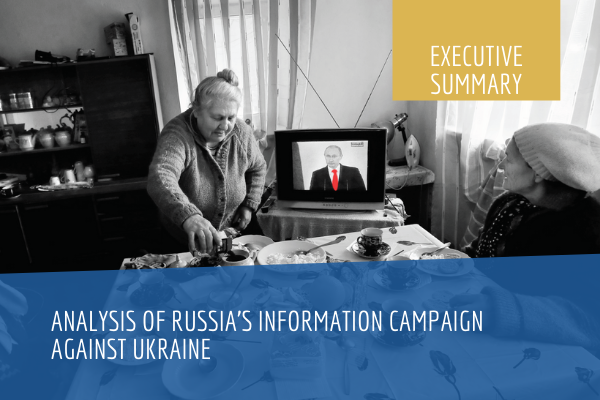 Analysis of Russia's information campaign against Ukraine. Executive Summary